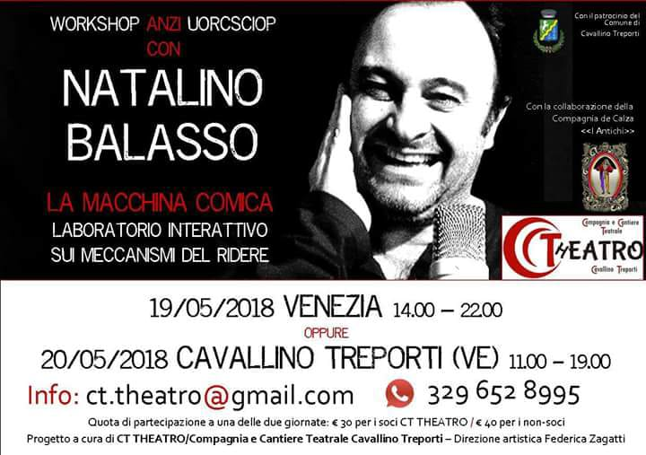 Sabato 19 Maggio 2018 - Natalino Balasso Workshop anzi Uorcsciop - CT THEATRO